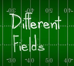 Different Fields
