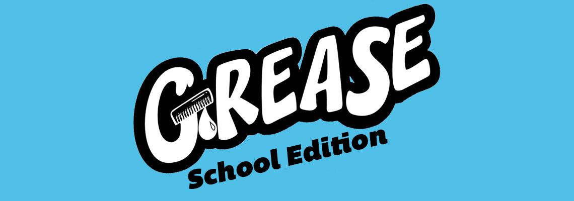Grease School Edition
