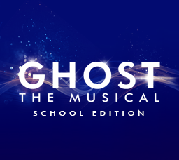 Ghost the Musical School Edition