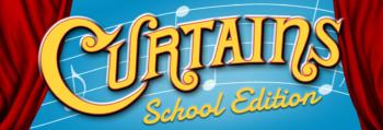 Curtains School Edition