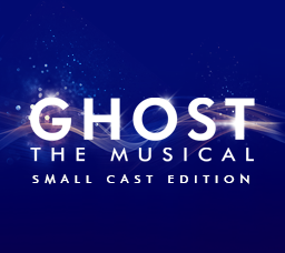 Ghost the Musical - Small Cast Edition