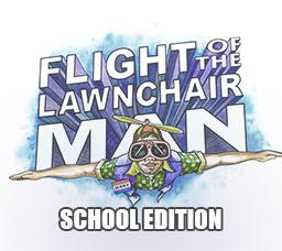 Flight of the Lawnchair Man School Edition
