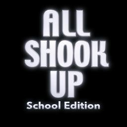 All Shook Up School Edition