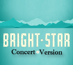 Bright Star Concert Version